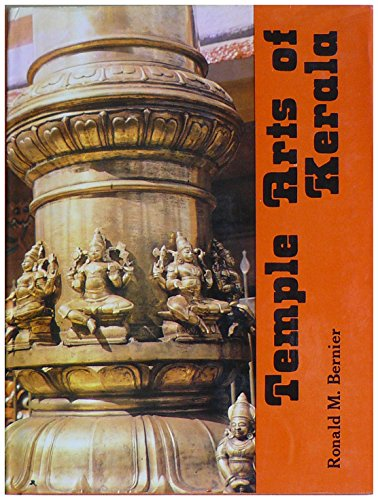 9788121901109: Temple Arts of Kerala: A South Indian Tradition