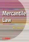 A Manual of Merchantile Law, (Revised Edition): M.C. Shukla