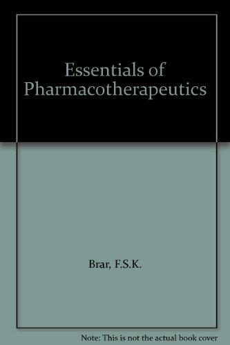 Essentials of Pharmacotherapeutics: Brar F.S.K.