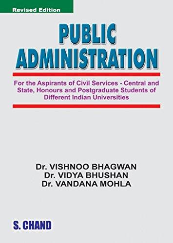 Public Administration, (Revised Edition): Dr. Vidya Bhushan,Dr. Vishnoo Bhagwan