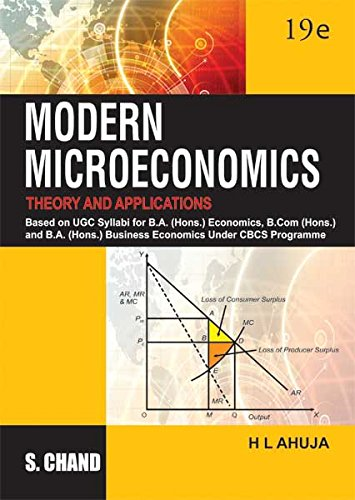 Modern Microeconomics: Theory and Applications, (Revised Edition): Dr. H.L. Ahuja