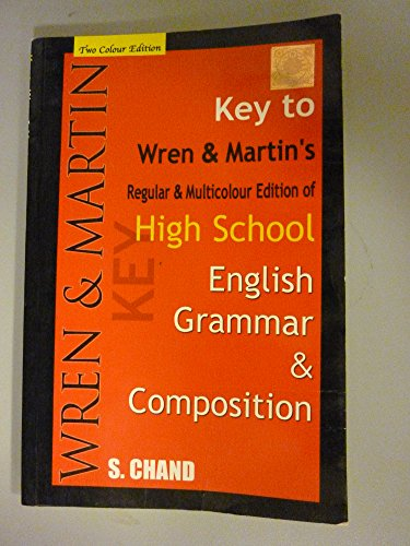 High School English Grammar and Composition: Key: Wren, P.C.; Martin,