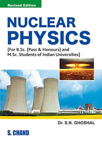Nuclear Physics: S. N. Ghoshal