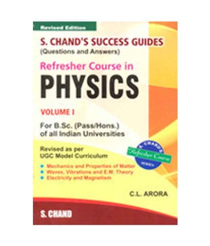 Refresher Course in B.sc. Physics Vol-i