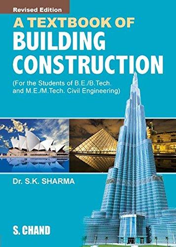 A Text Book Building Construction: S.K. Sharma