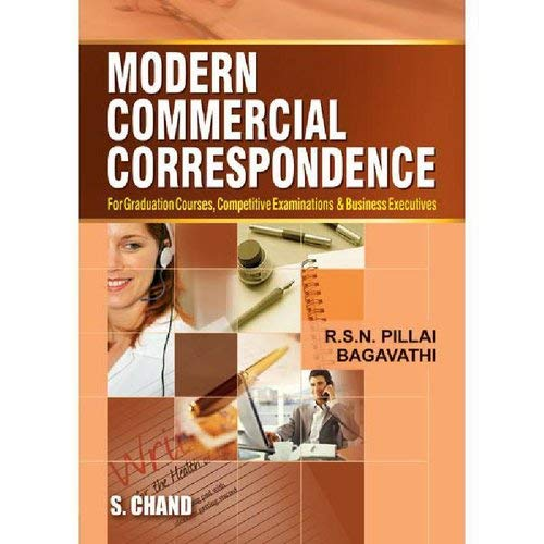Modern Commercial Correspondence: Bagavathi,R.S.N. Pillai