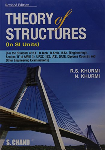 Theory of Structures (SI Units), Revised Edition: R.S. Khurmi