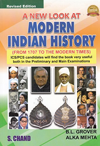 A NEW LOOK AT MODERN INDIAN HISTORY: ALKA MAHENDRA MEHTA,B.L.GROVER