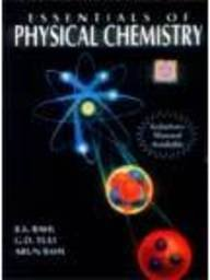 Essentials of Physical Chemistry: Bahl, B.S.; Tuli,