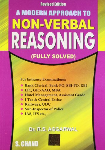 A Modern Approach to Non-Verbal Reasoning: Fully Solved, (Revised Edition): R.S. Aggarwal