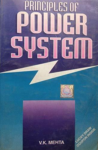 Principles of Power System: Including Generation, Transmission,: V.K. Mehta
