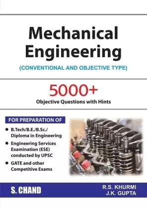 Mechanical Engineering: Gupta J.K. Khurmi