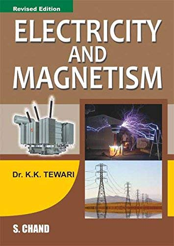 Electricity And Magnetism: Tewari