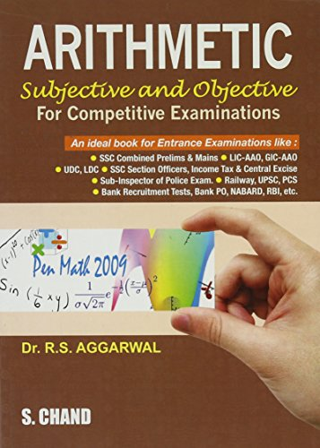 ARITHMETIC FOR COMPETITIVE EXAMS: R.S.AGGARWAL,