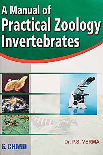 A MANUAL OF PRACTICAL ZOOLOGY: INVERTEBRATES: P.S.VERMA