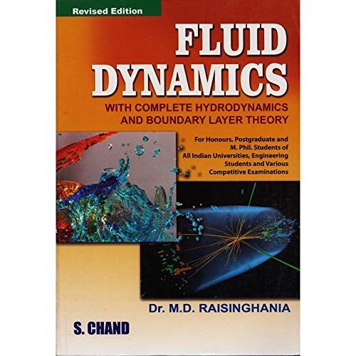 FLUID DYNAMICS: WITH COMPLETE HYDRODYNAMICS AND BOUNDARY: Dr. M.D. Raisinghania
