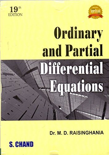 Ordinary and Partial Differential Equations: Raisinghania, M.D.
