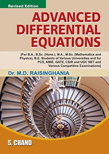 ADVANCED DIFFERERNCIAL EQUATIONS: M.D.RAISINGHANIA,
