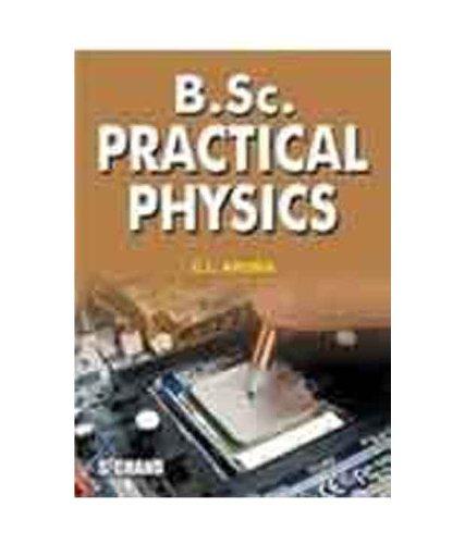 B. Sc Practical Physics: Arora, C. L.