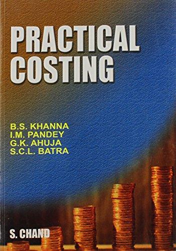 PRACTICAL COSTING: BHAGWAN SINGH KHANNA,G