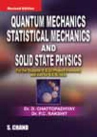 Quantum Mechanics, Statistical Mechanics and Solid State Physics,(Revised Edition): Dr D. ...