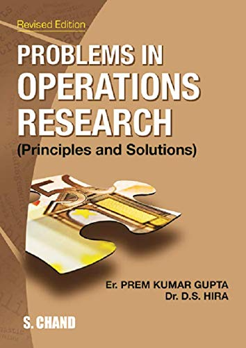 PROBLEMS IN OPERATION RESEARCH (PRINCIPLES & SOLUTION): D S HIRA,P