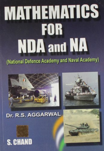 Mathematics for N.D.A. and N.A.: According to New Syllabus: Dr. R.S. Aggarwal