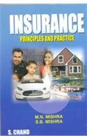 Insurance: Principles and Practice, (Revised Edition): M.N. Mishra,Dr. S.B.