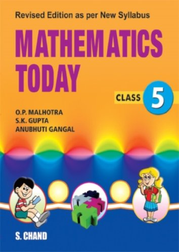 MATHEMATICS TODAY - CLASS 5: O. P. MALHOTRA,