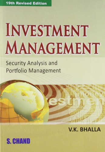 INVESTMENT MANAGEMENT SECURITY ANALYSIS AND PORTFOLIO MANAGEMENT: V. K. BHALLA