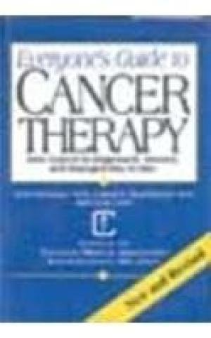 Everyone`s Guide to Cancer Therapy: How Cancer is Diagnosed, Treated, and Managed Day to Day: Greg ...