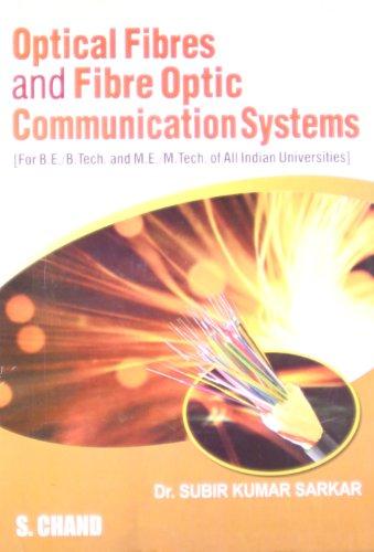 Optical Fibres and Fibre Optical Communication Systems: Dr Subir Kumar