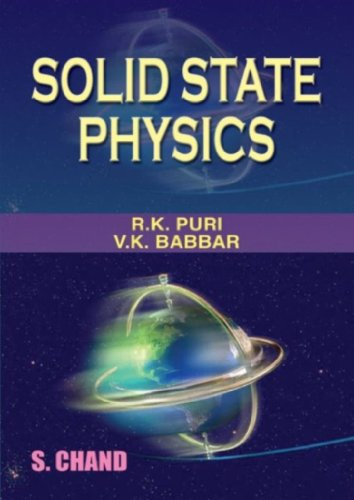 Solid State Physics: R K Puri