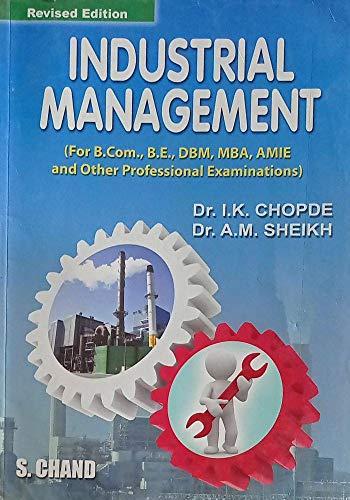 Industrial Management: Chopde I.K. Sheikh