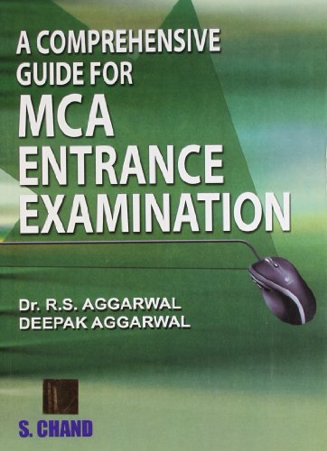 A Comprehensive Guide for MCA Entrance Examination: Aggarwal R.S. Aggarwal