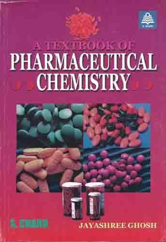 A Textbook of Pharmaceutical Chemistry: Dr. Jayashree Ghosh