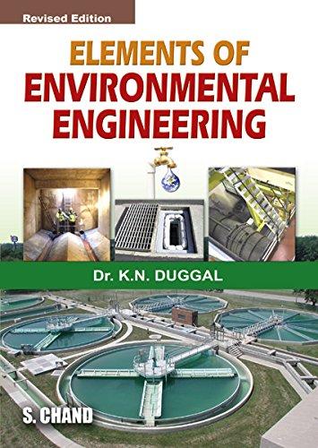 Elements Of Environmental Engineering: K.N. Duggal