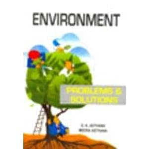Environment: Problems and Solutions: D.K. Asthana,Meera Asthana