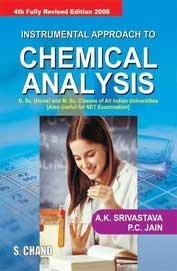 Instrumental Approach to Chemical Analysis: A.K. Shrivastava,P.C. Jain