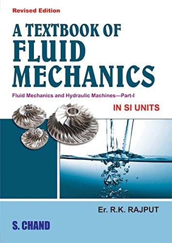 A TEXTBOOK OF FLUID MECHANICS: R.K.RAJPUT,