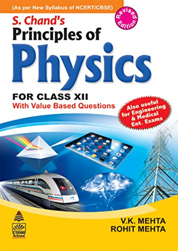 S. Chand`s Principle of Physics for Class-XII: V.K. Mehta