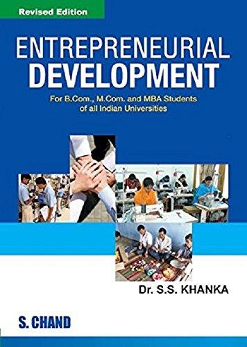 Entrepreneurial Development, (Revised Edition): Dr. S.S. Khanka