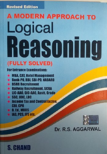 A Modern Approach to Logical Reasoning (Fully: Dr. R.S. Aggarwal