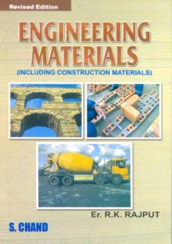 Engineering Materials: (Including Construction Materials): R.K. Rajput