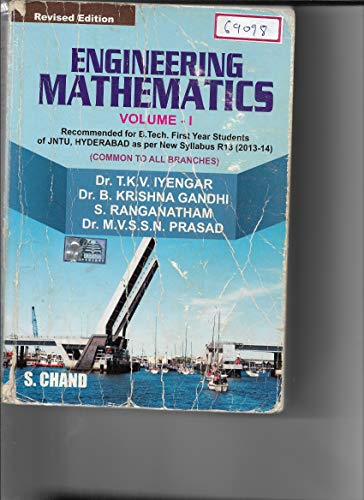 Engineering Mathematics, Volume 1 (Revised Edition): S. Ranganatham,Dr. T.K.V. Iyengar,Dr. B. ...