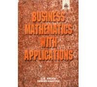 Business Mathematics With Applications: Arora S.R. Khattar