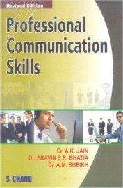 Professional Communication Skills: Bhatia Pravin S.R.