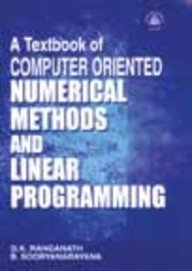 A Textbook of Computer Oriented Numerical Methods and Linear Programming: B. Sooryanarayana,G.K. ...