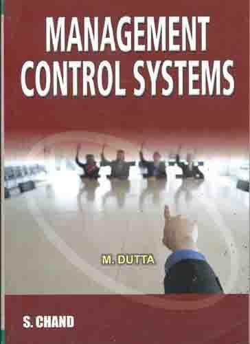 Management Control Systems: Dutta M.