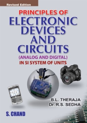Principles of Electronic Devices and Circuits: Analog and Digital in SI System of Units (Revised ...